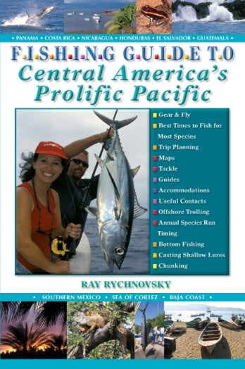 FISHING GUIDE TO CENTRAL AMERICAS PROLIFIC PACIFIC