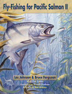 50% off-Gently used SB-FLY-FISHING FOR PACIFIC SALMON II by Les Johnson & Bruce Ferguson