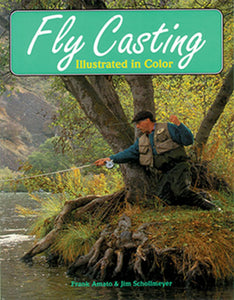 10% off-Gently used-OUT OF PRINT-FLY CASTING-by Frank Amato & Jim Schollmeyer