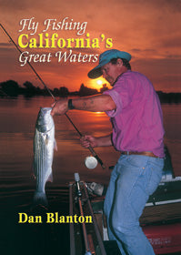 50% off-Gently used HB-FLY FISHING CALIFORNIA'S GREAT WATERS- by Dan Blanton
