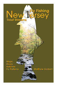 33% off-Gently used-FLY-FISHING NEW JERSEY TROUT STREAMS by Matthew Grobert