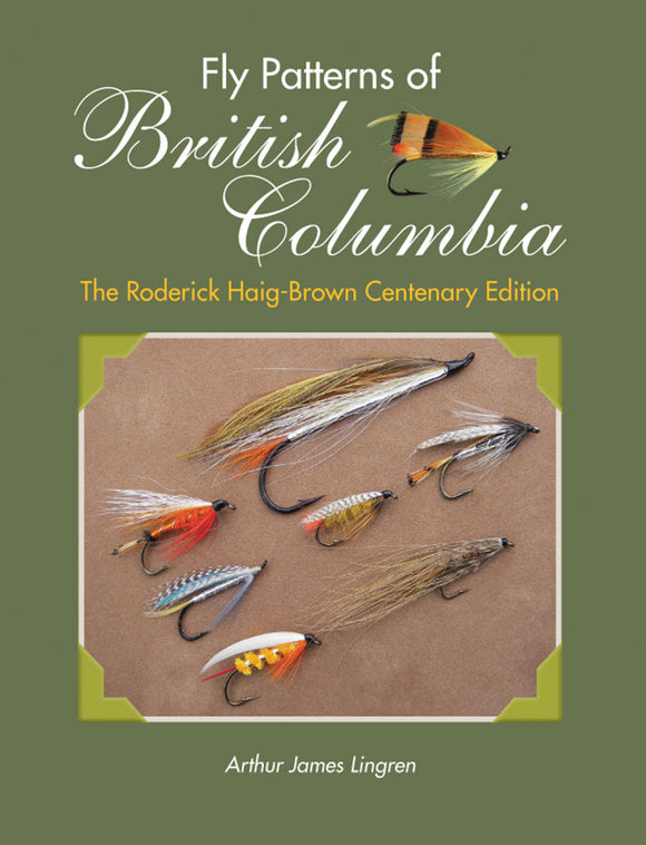 FLY PATTERNS OF BRITISH COLUMBIA BY ART LINGREN