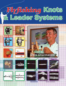 50% off-Gently used- FLY-FISHING KNOTS & LEADER SYSTEMS by Dave Chermanski