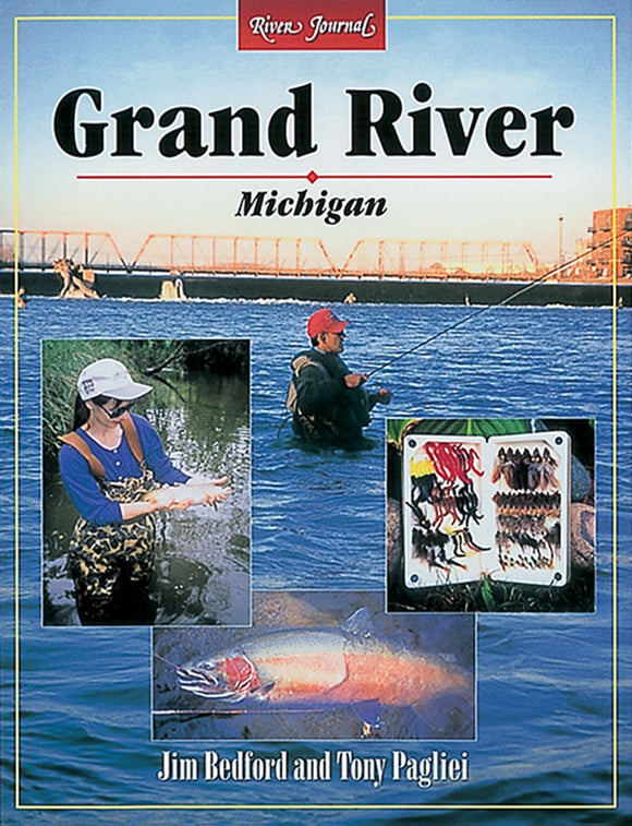 50% Off-Gently used-GRAND RIVER MICHIGAN RIVER JOURNAL by Jim Bedford and Tony Pagliei