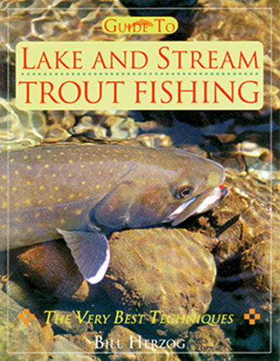 Gently used-GUIDE TO LAKE AND TROUT FISHING by Bill Herzog