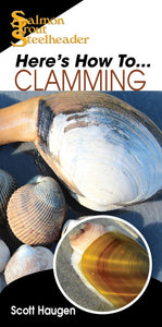 HERE'S HOW TO: CLAMMING by Scott Haugen