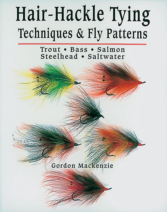 Gently used-HAIR-HACKLE TYING by Gordon Mackenzie