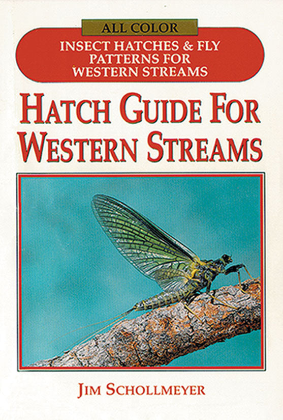 Gently used-HATCH GUIDE FOR WESTERN STREAMS-by Jim Schollmeyer