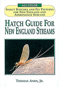 10% off-Gently used-OUT OF PRINT SB-HATCH GUIDES FOR NEW ENGLAND STREAMS by Thomas Ames Jr.