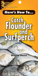 HERES' HOW TO: CATCH FLOUNDER AND SURFPERCH by Wayne Heinz