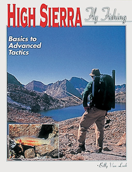 Gently used- HIGH SIERRA FLY FISHING by Billy Van Loek