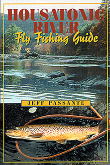 Gently used-OUT OF PRINT-HOUSATONIC RIVER FLY FISHING GUIDE by Jeff Passante