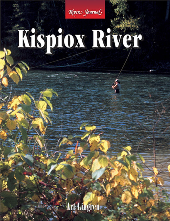 Gently used- KISPIOX RIVER (RIVER JOURNAL) by Arthur James Lingren