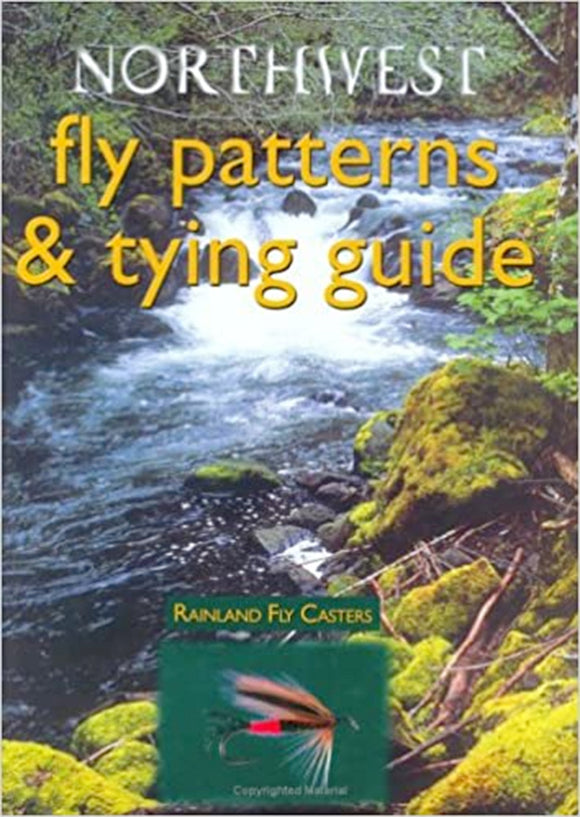 Gently used- NORTHWEST FLY PATTERNS & TYING GUIDE by Rainland Fly Casters