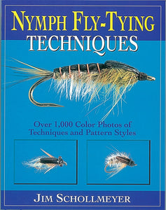 NYMPH FLY-TYING TECHNIQUES BY JIM SCHOLLMEYER