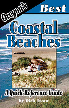 Gently used-OREGON'S BEST COASTAL BEACHES; A QUICK REFERENCE GUIDE by Dick Trout