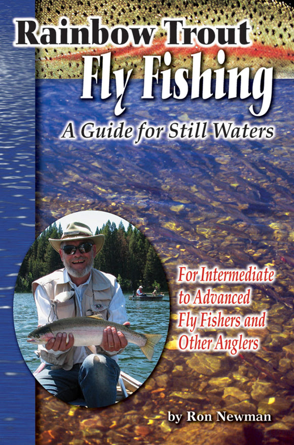Gently used-RAINBOW TROUT FLY FISHING: A GUIDE FOR STILL WATER by Ron Newman