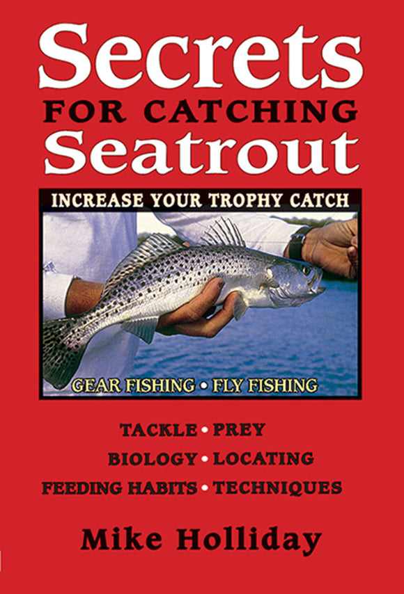Gently used-SECRETS FOR CATCHING SEATROUT by Mike Holliday