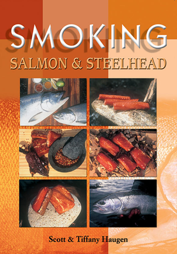 50% off-Gently used-SMOKING SALMON & STEELHEAD by Scott & Haugen