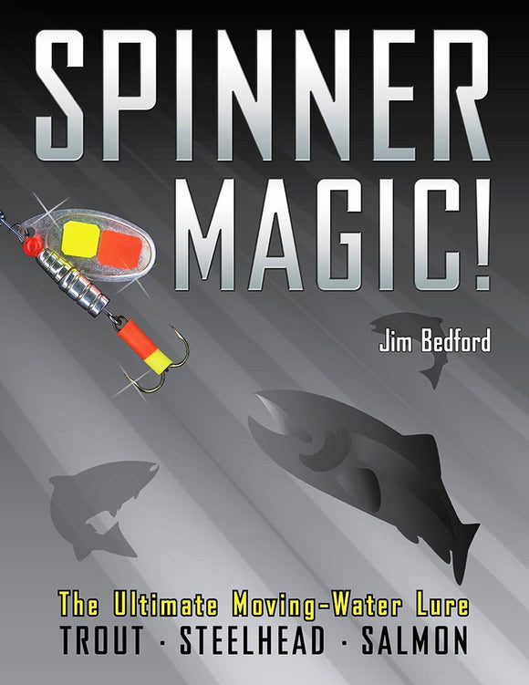 SPINNER MAGIC by Jim Bedford