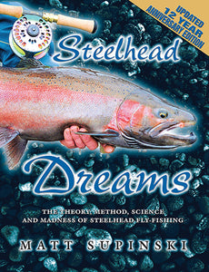 50% off-Gently used-STEELHEAD DREAMS UPDATED 12 YR ANNIVERSARY EDITION