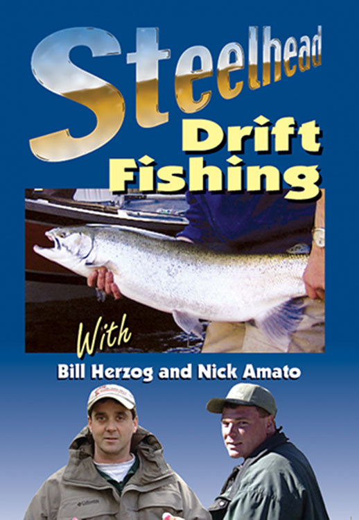 DVD-STEELHEAD DRIFT FISHING by Bill Herzog and Nick Amato