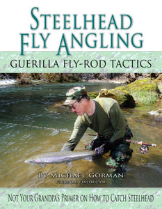 50% off-Gently used- STEELHEAD FLY ANGLING by Michael Gorman