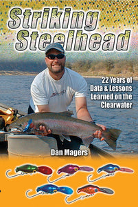 Gently used-OUT OF PRINT-STRIKING STEELHEAD by Dan Magers