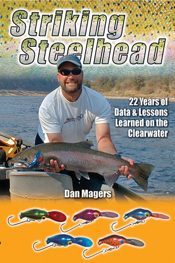 10% off-Gently used-OUT OF PRINT-STRIKING STEELHEAD by Dan Magers