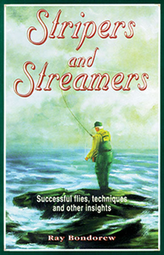 10% Off-Gently used, OUT OF PRINT-STRIPERS AND STREAMERS, SUCCESSFUL FLIES, TECHNIQUES & OTHER INSIGHTS by Ray Bondorew