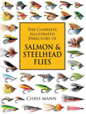 Gently used- THE COMPLETE ILLUSTRATED DIRECTORY OF SALMON & STEELHEAD FLIES by Chris Mann