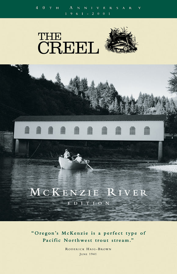 THE CREEL by McKenzie River Edition