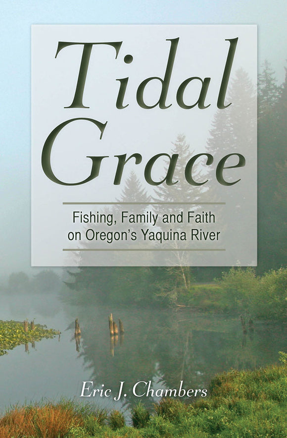 TIDAL GRACE by Eric J. Chambers