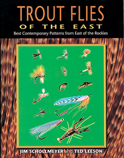 Gently  used-TROUT FLIES OF THE EAST by Jim Schollmeyer and Ted Leeson