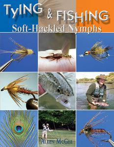 Gently used-TYING AND FISHING SOFT-HACKLED NYMPHS by Allen McGee