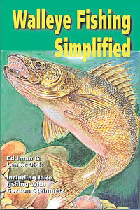 Gently used- WALLEYE FISHING SIMPLIFIED by Ed Iman & Lenox Dick