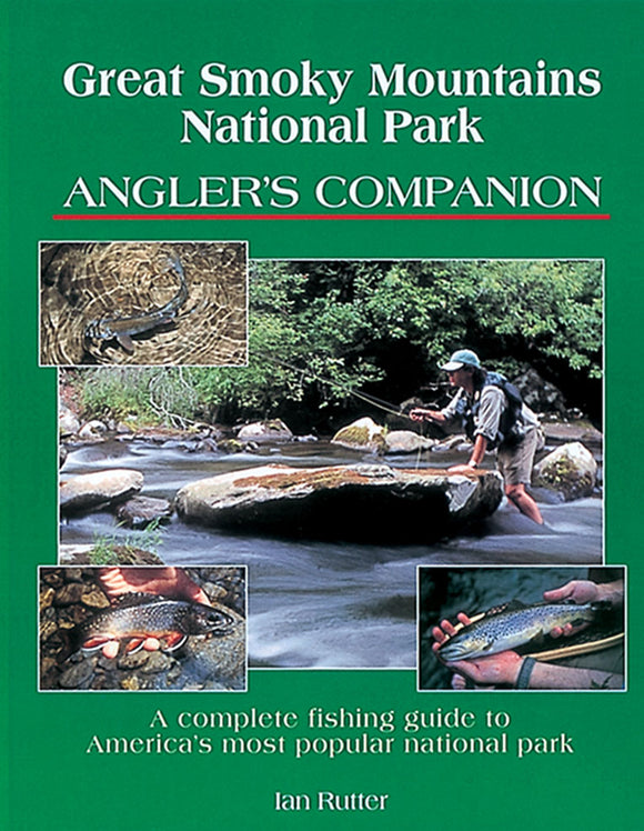 50% off-Gently used- GREAT SMOKEY MOUNTAINS NATIONAL PARK ANGLER'S COMPANION by Ian Rutter