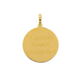 "Pendentif ""If you can dream it ..."" Or - iXXXi"