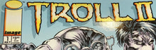 Load image into Gallery viewer, Troll II #1 - Demize Collectibles LTD