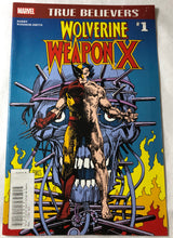 Load image into Gallery viewer, True Believers #1 Wolverine Weapon X - Demize Collectibles LTD