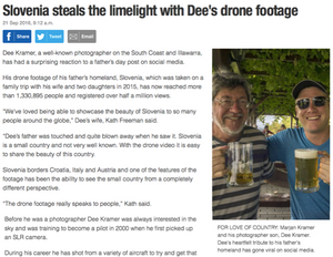 'Slovenia steals the limelight with Dee's drone footage' by Jo O'Dowd | 21 September 2016 South Coast Register