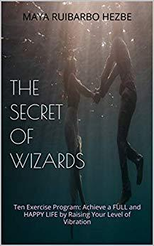 The Secret of Wizards: Ten Exercise Program