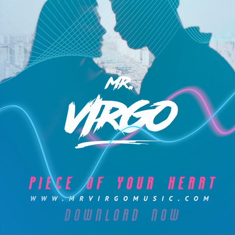 Piece Of Your Heart (Mr Virgo UKG Remix)