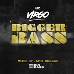 Mr-Virgo Bigger Bass 'vol. 1 Jamie-Duggan DJ-Q Skepsis Darkzy Crucast