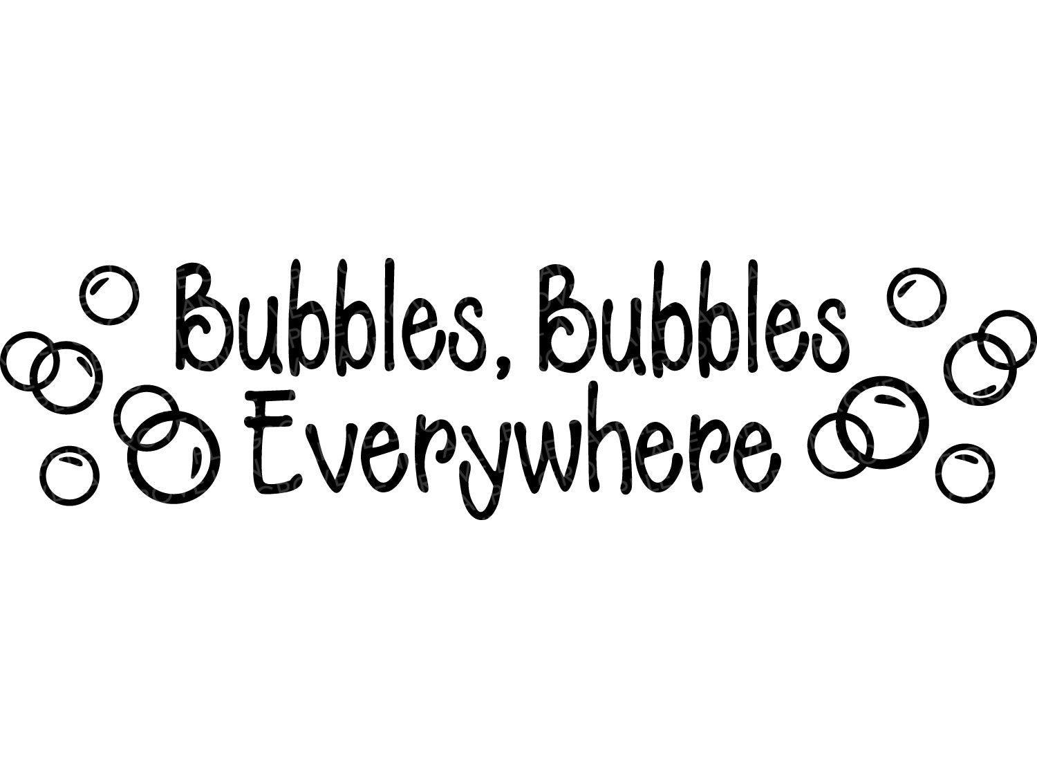 Bubble Bath Svg - Bubbles Bubbles Everywhere - Bathroom Svg Cut File - Vector Clip Art - Svg Eps Png Dxf