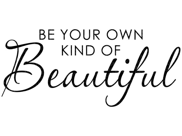 Beautiful Svg - Your Own Kind of Beautiful Svg - Bathroom Svg - Mirror Svg - Beauty Svg - Bedroom Svg - Bathroom Sign Svg - Svg Eps Png Dxf