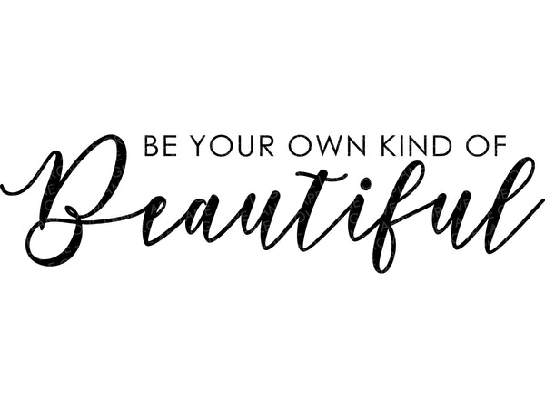 Beautiful Svg - Your Own Kind of Beautiful Svg - Bathroom Svg - Mirror Svg - Be Youself Svg - Bathroom Sign Svg - Svg Eps Png Dxf