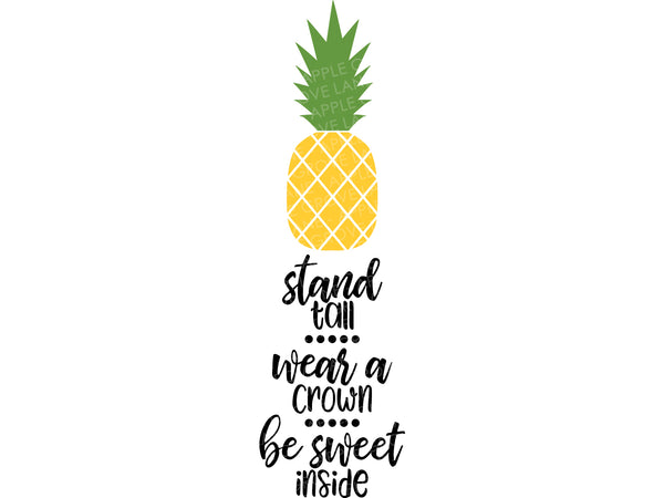 Pineapple Svg - Stand Tall Svg - Fruit Svg - Tropical Svg - Hawaii Svg - Summer Svg - Beach Svg Eps Png Dxf