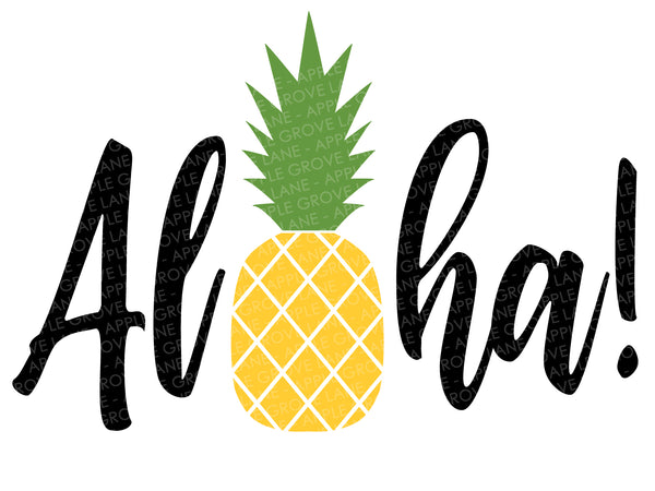 Aloha Svg - Pineapple Svg - Hawaiian Svg - Beach Svg - Tropical Svg - Summer Svg - Island Svg Eps Png Dxf