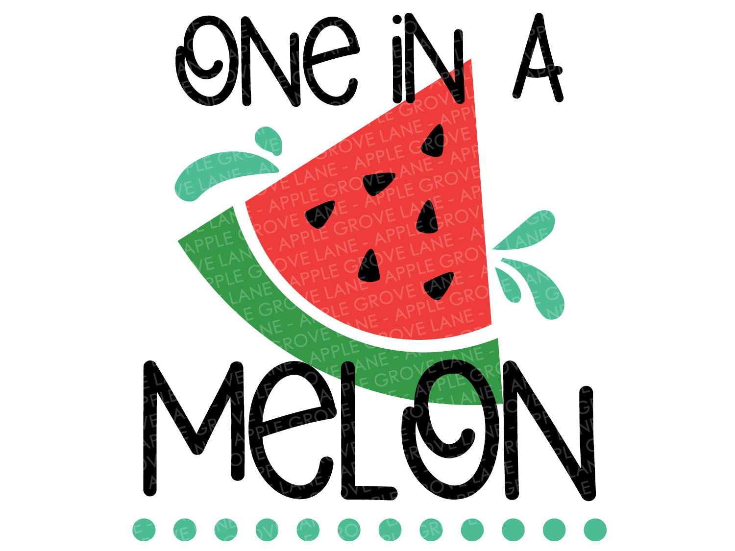 One in a Melon Svg - Summer Svg - Watermelon Svg - Fruit Svg - Svg Eps Dxf Png